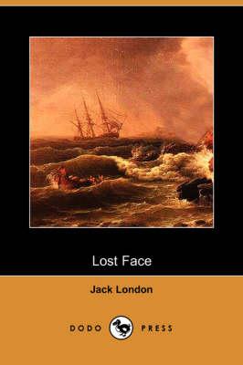 Lost Face (Dodo Press) (Paperback)