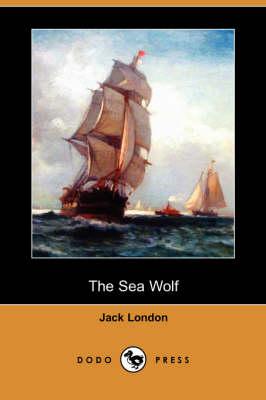 The Sea Wolf (Dodo Press) (Paperback)