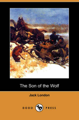 The Son of the Wolf (Dodo Press) (Paperback)