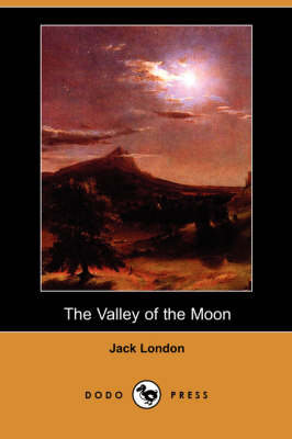 The Valley of the Moon (Dodo Press) (Paperback)