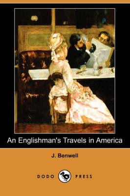 An Englishman's Travels in America (Dodo Press) (Paperback)