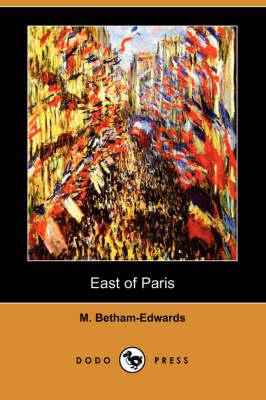 East of Paris (Dodo Press) (Paperback)