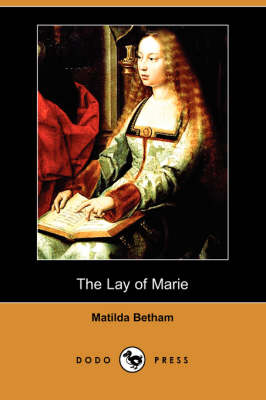 The Lay of Marie (Dodo Press) (Paperback)