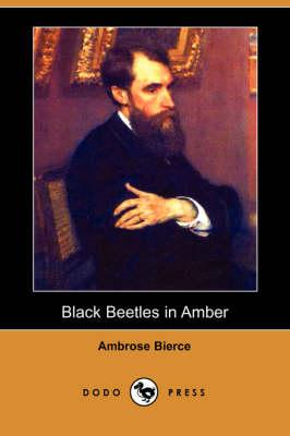 Black Beetles in Amber (Dodo Press) (Paperback)