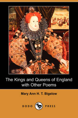 The Kings and Queens of England with Other Poems (Dodo Press) (Paperback)