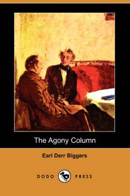 The Agony Column (Dodo Press) (Paperback)