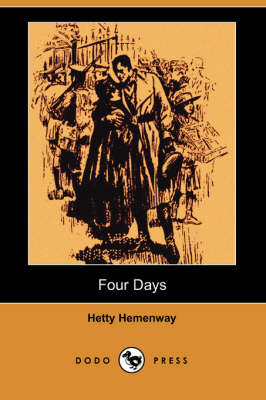 Four Days: The Story of a War Marriage (Dodo Press) (Paperback)