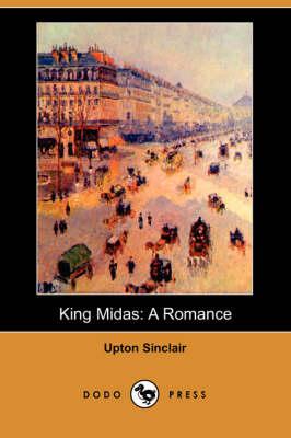 King Midas: A Romance (Dodo Press) (Paperback)