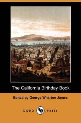 The California Birthday Book (Dodo Press) (Paperback)
