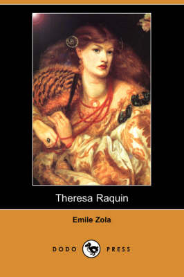 Theresa Raquin (Dodo Press) (Paperback)
