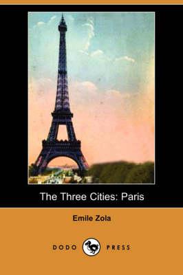 The Three Cities: Paris (Dodo Press) (Paperback)