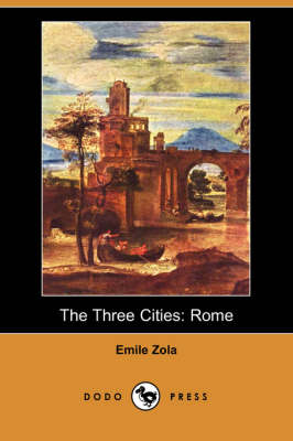 The Three Cities: Rome (Paperback)