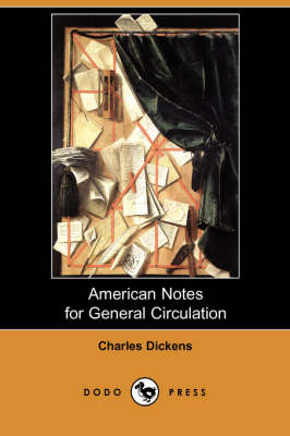 American Notes for General Circulation (Dodo Press) (Paperback)
