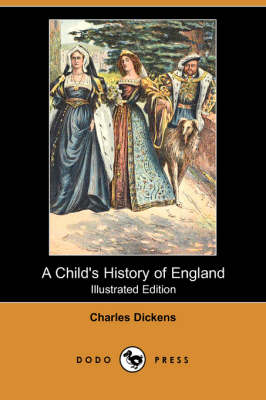 A Child's History of England (Illustrated Edition) (Dodo Press) (Paperback)