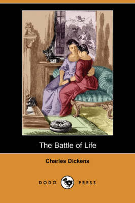 The Battle of Life (Dodo Press) (Paperback)