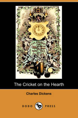 The Cricket on the Hearth (Dodo Press) (Paperback)