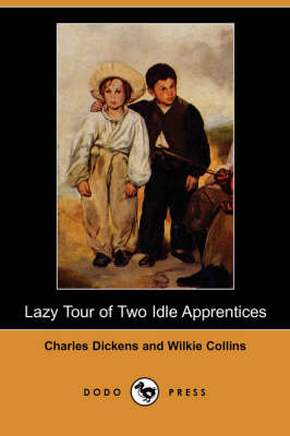 Lazy Tour of Two Idle Apprentices (Dodo Press) (Paperback)