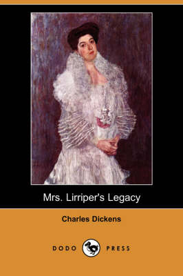 Mrs. Lirriper's Legacy (Dodo Press) (Paperback)