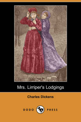 Mrs. Lirriper's Lodgings (Dodo Press) (Paperback)