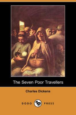 The Seven Poor Travellers (Dodo Press) (Paperback)