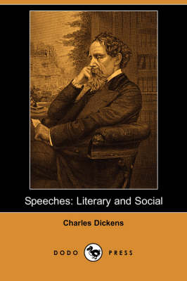 Speeches: Literary and Social (Dodo Press) (Paperback)