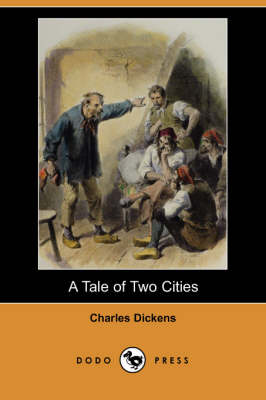 A Tale of Two Cities (Dodo Press) (Paperback)