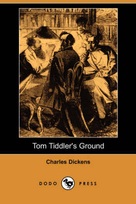Tom Tiddler's Ground (Dodo Press) (Paperback)