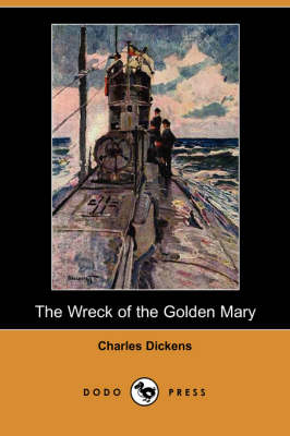 The Wreck of the Golden Mary (Dodo Press) (Paperback)
