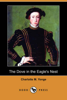 The Dove in the Eagle's Nest (Paperback)