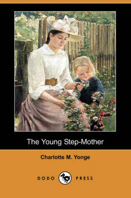 The Young Step-Mother (Dodo Press) (Paperback)