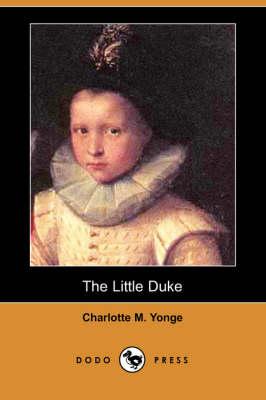The Little Duke (Dodo Press) (Paperback)