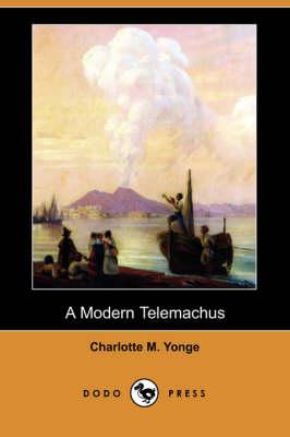 A Modern Telemachus (Dodo Press) (Paperback)