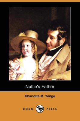 Nuttie's Father (Dodo Press) (Paperback)