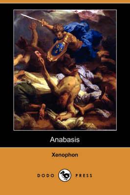 Anabasis (Dodo Press) (Paperback)