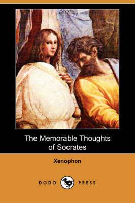The Memorable Thoughts of Socrates (Dodo Press) (Paperback)