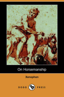 On Horsemanship (Dodo Press) (Paperback)