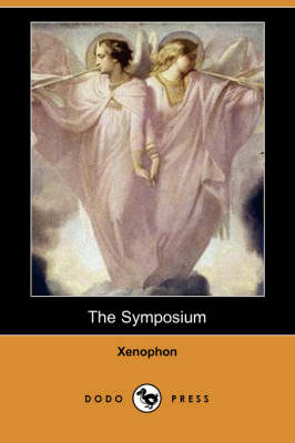 The Symposium (Dodo Press) (Paperback)