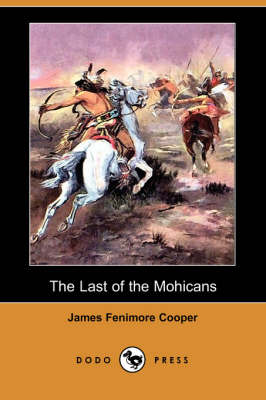 The Last of the Mohicans (Dodo Press) (Paperback)