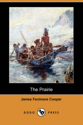 The Prairie (Dodo Press) (Paperback)