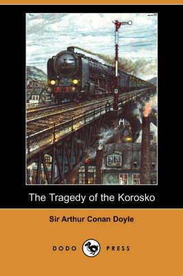 The Tragedy of the Korosko (Dodo Press) (Paperback)