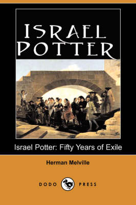 Israel Potter: Fifty Years of Exile (Paperback)