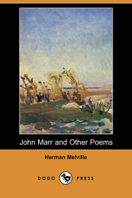 John Marr and Other Poems (Dodo Press) (Paperback)