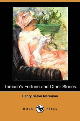 Tomaso's Fortune and Other Stories (Dodo Press) (Paperback)