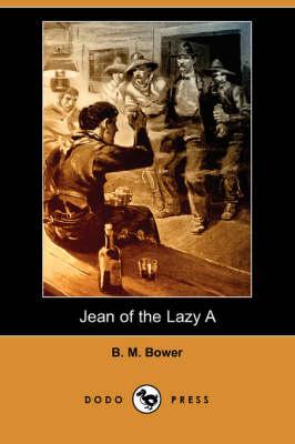 Jean of the Lazy a (Dodo Press) (Paperback)