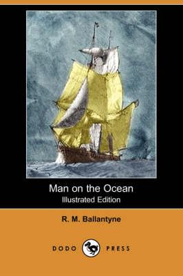 Man on the Ocean (Illustrated Edition) (Dodo Press) (Paperback)