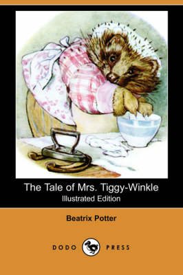 The Tale of Mrs. Tiggy-Winkle (Illustrated Edition) (Dodo Press) (Paperback)