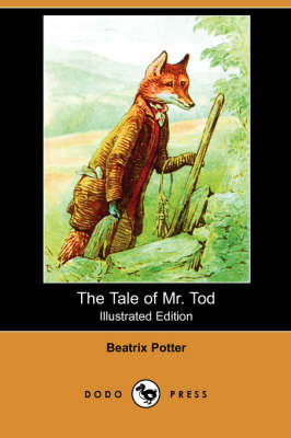 The Tale of Mr. Tod (Illustrated Edition) (Dodo Press) (Paperback)