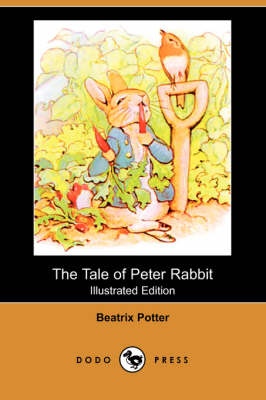The Tale of Peter Rabbit (Illustrated Edition) (Dodo Press) (Paperback)
