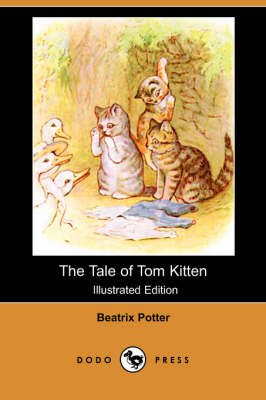 The Tale of Tom Kitten (Illustrated Edition) (Dodo Press) (Paperback)