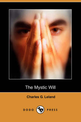 The Mystic Will (Dodo Press) (Paperback)